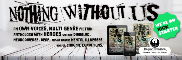 Nothing Without Us Kickstarter banner.
